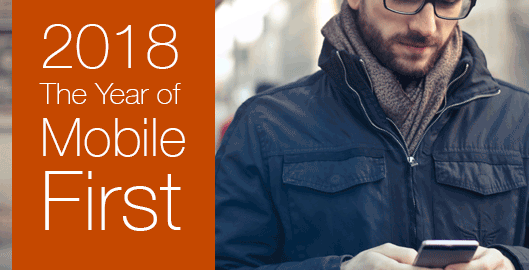 2018 The year of mobile-first